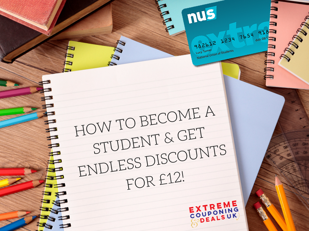 HOW TO BECOME A STUDENT & GET ENDLESS DISCOUNTS FOR £12!