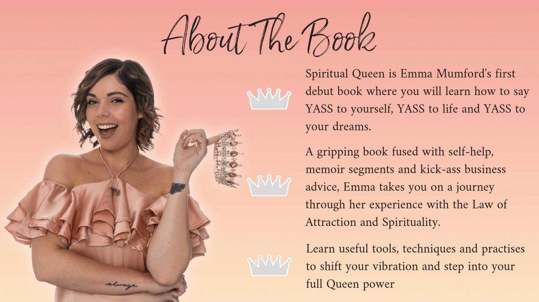 I'VE WRITTEN A BOOK - SPIRITUAL QUEEN - Emma Mumford