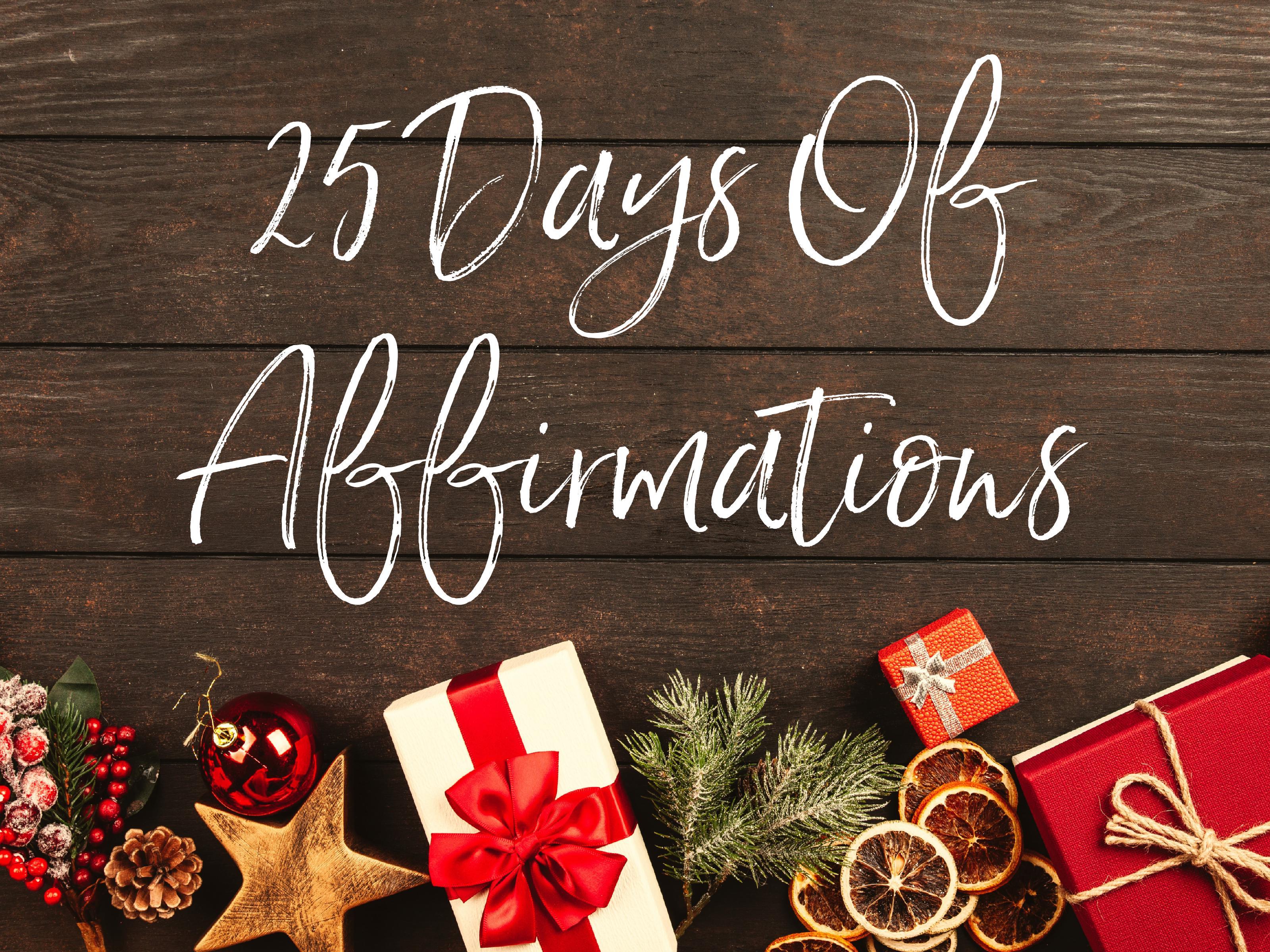 25 DAYS OF AFFIRMATIONS - Emma Mumford
