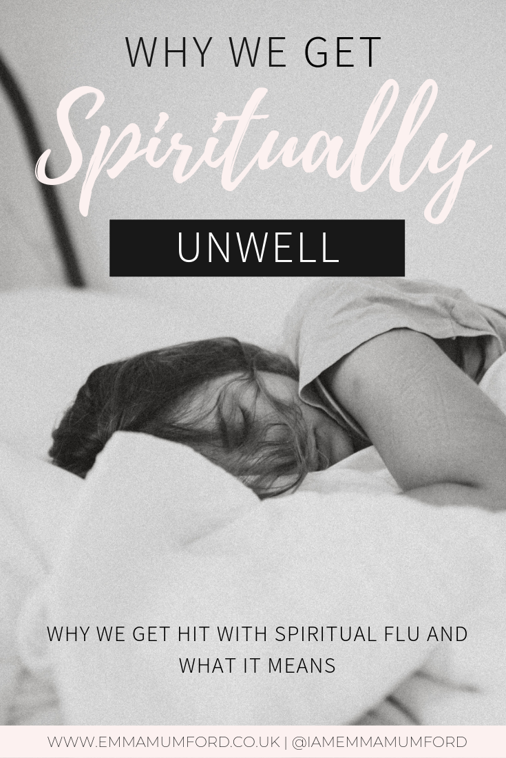 WHY WE GET SPIRITUALLY UNWELL