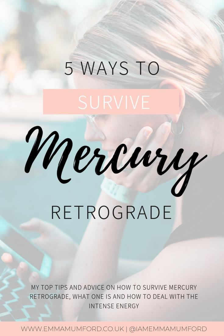 5 WAYS TO SURVIVE MERCURY RETROGRADE