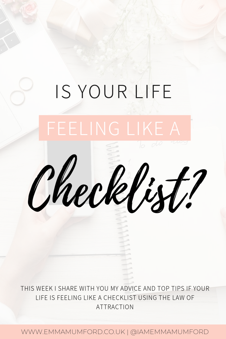 IS YOUR LIFE FEELING LIKE A CHECKLIST?