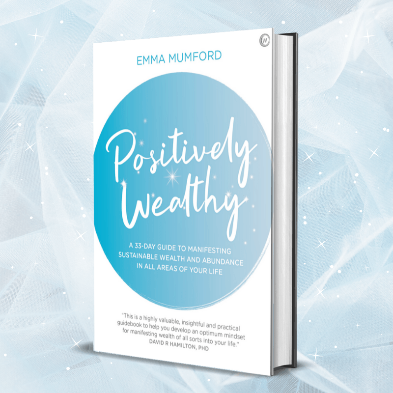 Positively Wealthy by Emma Mumford