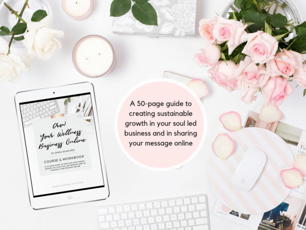 GROW YOUR WELLNESS BUSINESS ONLINE PDF & WORKBOOK COURSE | EMMA MUMFORD