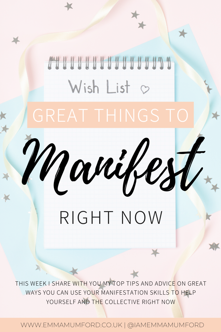 GREAT THINGS TO MANIFEST RIGHT NOW | Emma Mumford