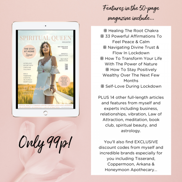 SPIRITUAL QUEEN MAGAZINE® MAY 2020 Emma Mumford
