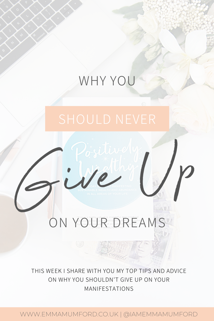 WHY YOU SHOULD NEVER GIVE UP ON YOUR DREAMS - Emma Mumford