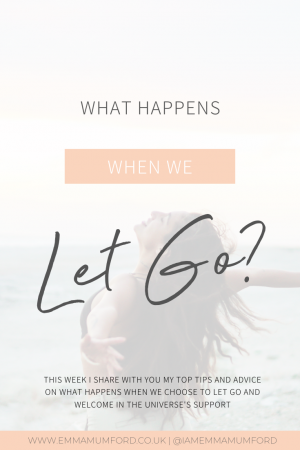 WHAT HAPPENS WHEN WE LET GO? - Emma Mumford