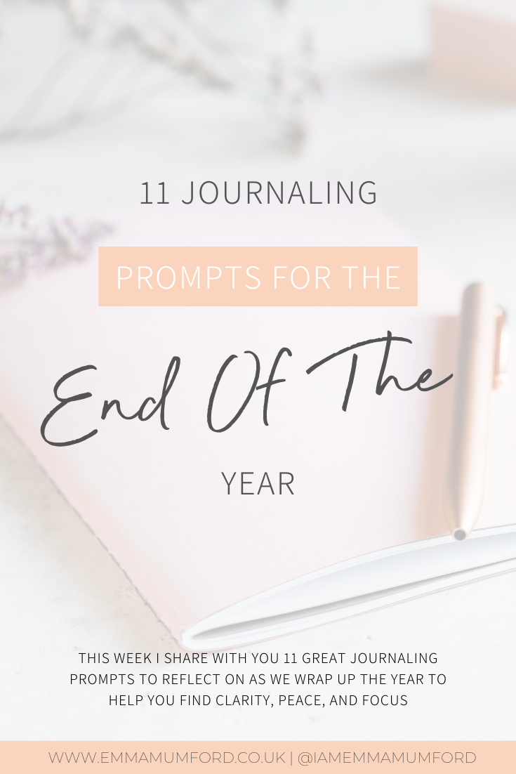 11 JOURNALING PROMPTS FOR THE END OF THE YEAR - Emma Mumford