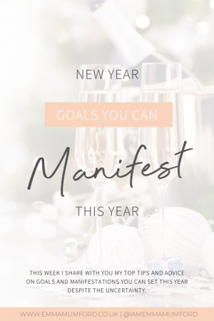 NEW YEAR GOALS YOU CAN MANIFEST THIS YEAR - Emma Mumford