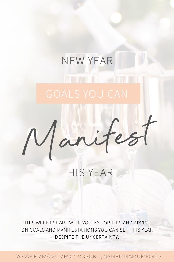 NEW YEAR GOALS YOU CAN MANIFEST THIS YEAR - Emma Mumford