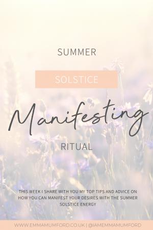 SUMMER SOLSTICE MANIFESTING RITUAL - Emma Mumford