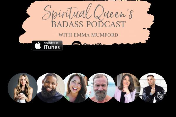 Spiritual Queen's Badass Podcast by Emma Mumford