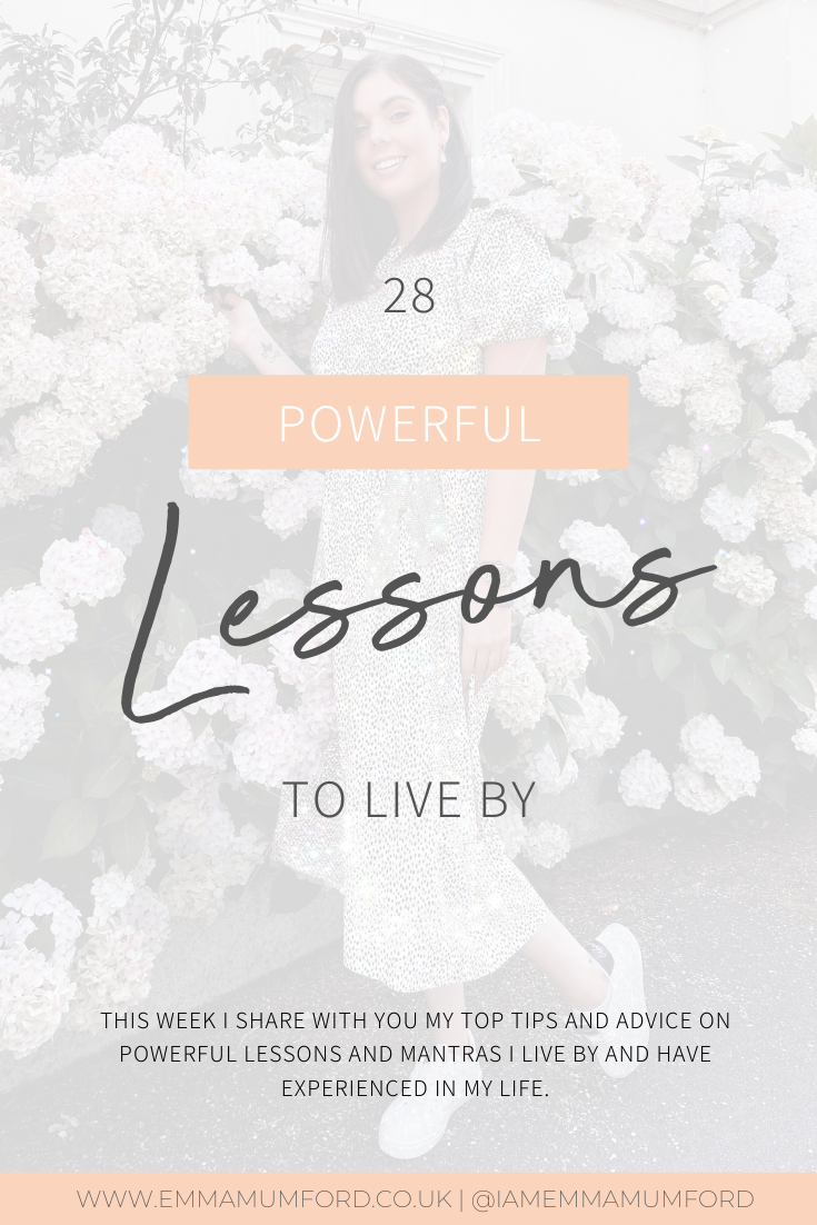 28 POWERFUL LESSONS TO LIVE BY | Emma Mumford